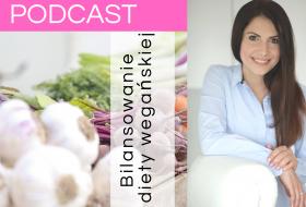 Bilansowanie diety wegańskiej