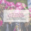 Dieta roślinna dla sportowców
