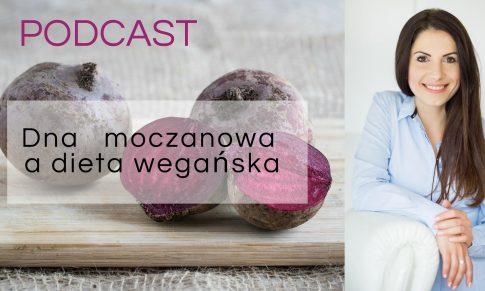 Dna moczanowa a dieta wegańska