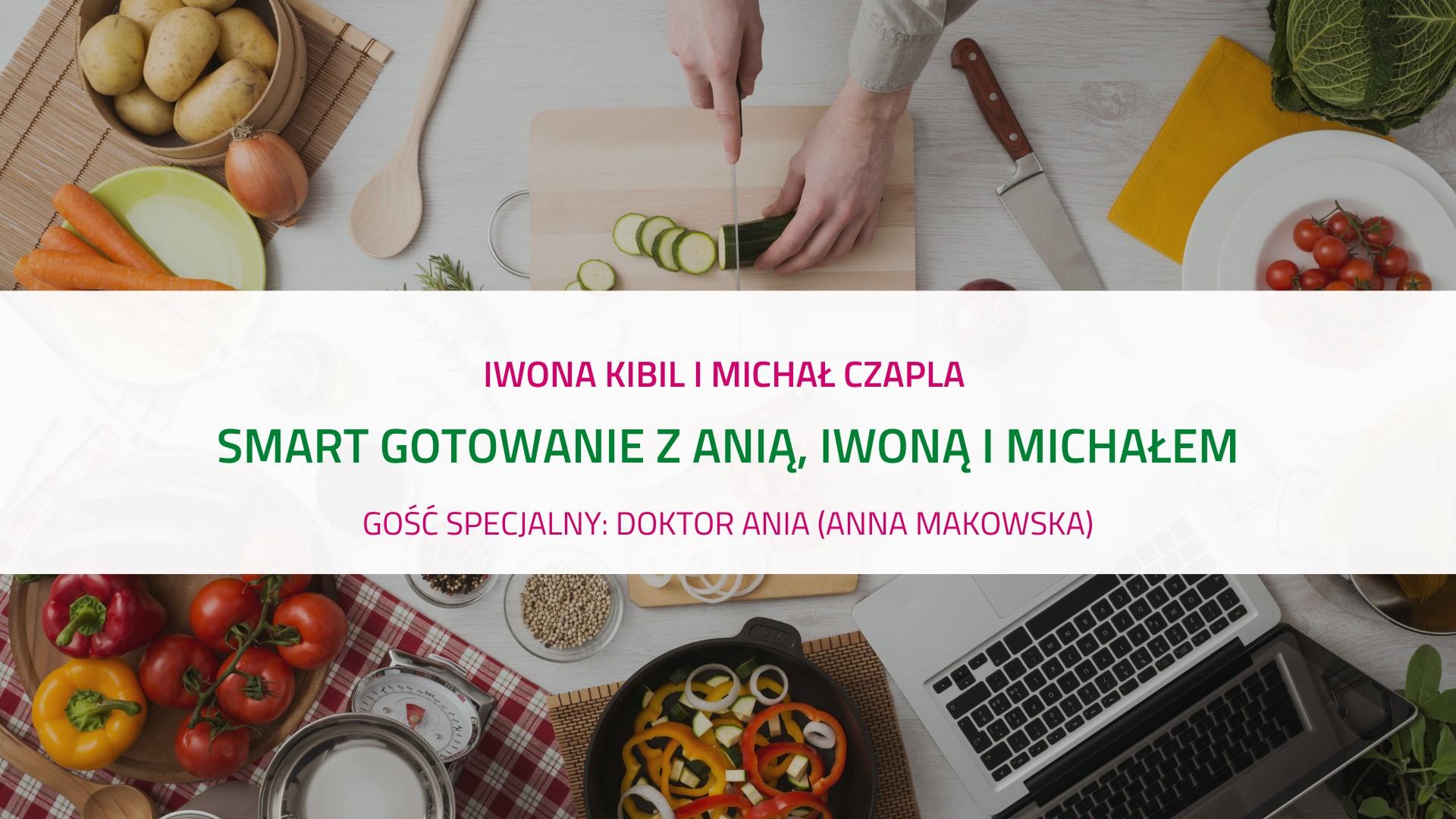 smart gotowanie z doktor Anią