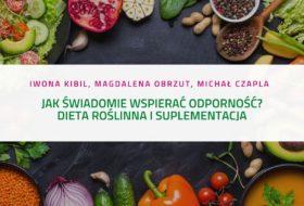 PODCAST – Jak świadomie wspierać odporność – dieta i suplementy