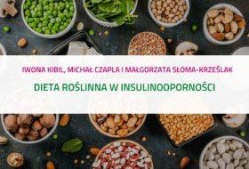 PODCAST – Dieta roślinna w insulinooporności