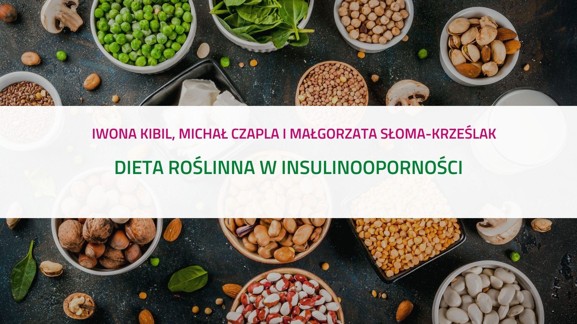 Dieta roślinna w insulinooporności