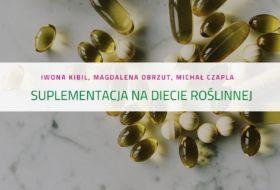 PODCAST – Suplementacja na diecie roślinnej