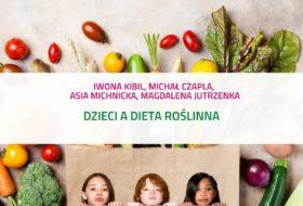 PODCAST – Dzieci a dieta roślinna