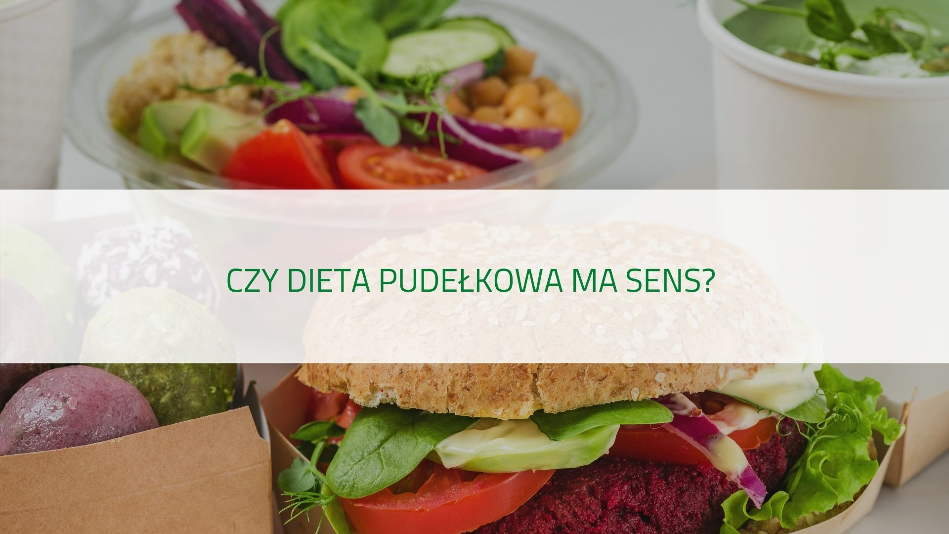 PODCAST czy dieta pudełkowa ma sens