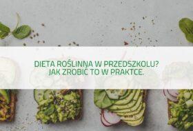 PODCAST – Dieta roślinna w przedszkolu