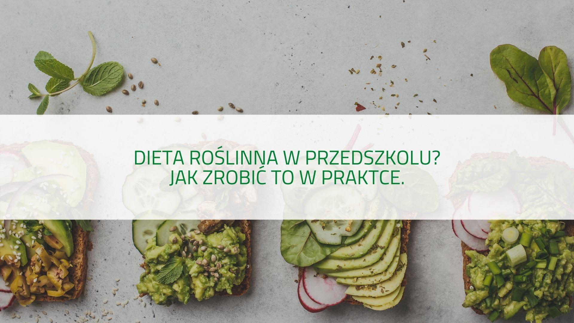 Podcast dieta roślinna w przedszkolu